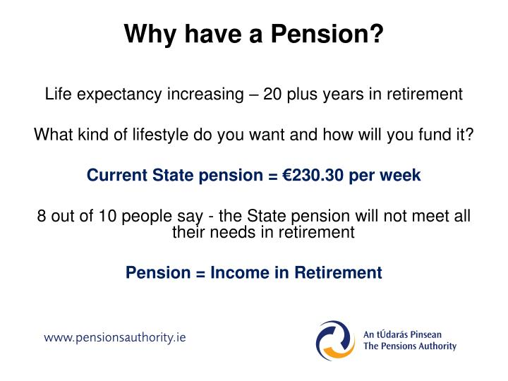 Why have a Pension?