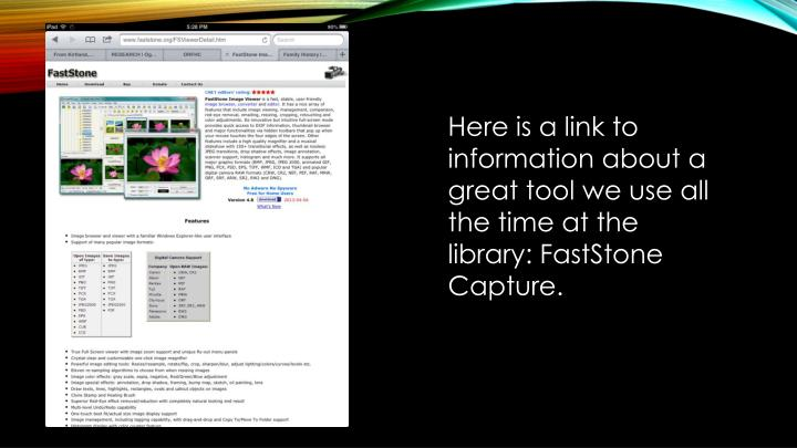 Here is a link to information about a great tool we use all the time at the library: FastStone Capture.
