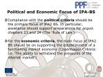 political and economic focus of ipa bs