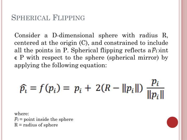Spherical Flipping