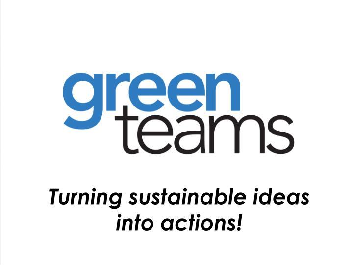 Turning sustainable ideas