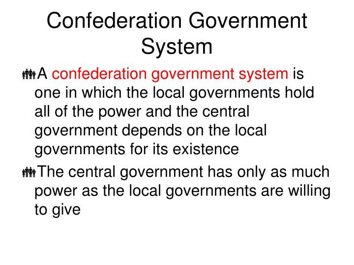 Confederation Government System