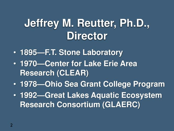 Jeffrey m reutter ph d director