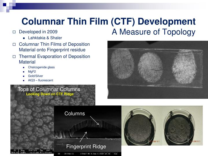 Columnar Thin Film (CTF) Development