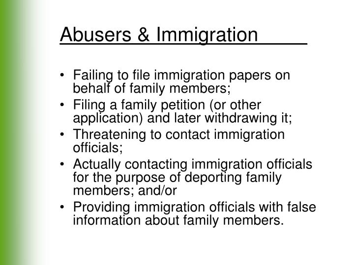 Abusers & Immigration