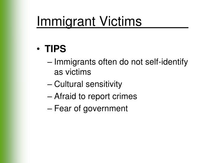 Immigrant Victims