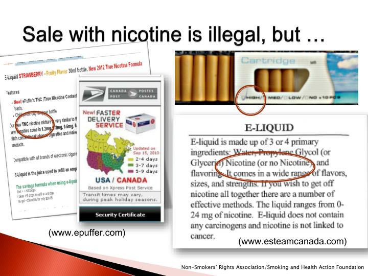 Sale with nicotine is illegal, but …