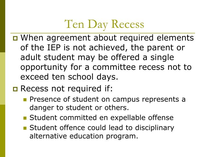 Ten Day Recess