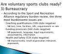 are voluntary sports clubs ready 3 bureaucracy