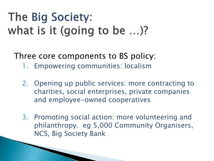 The big society what is it going to be