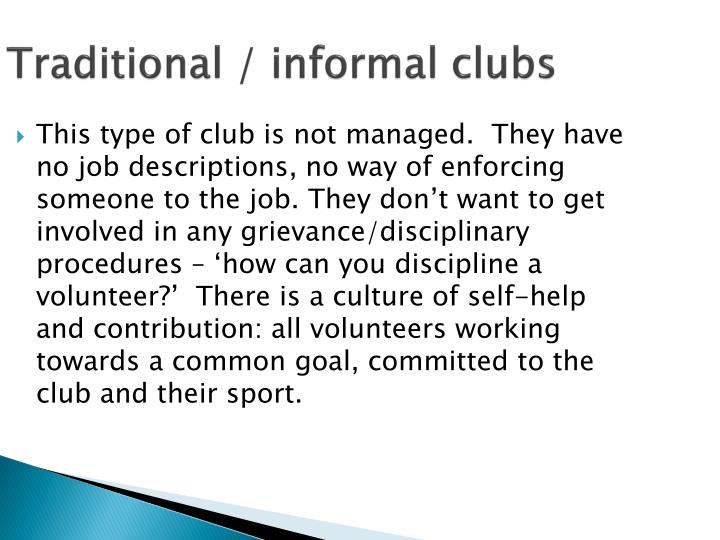 Traditional / informal clubs