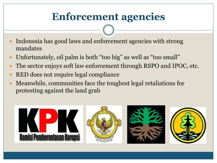 Enforcement agencies