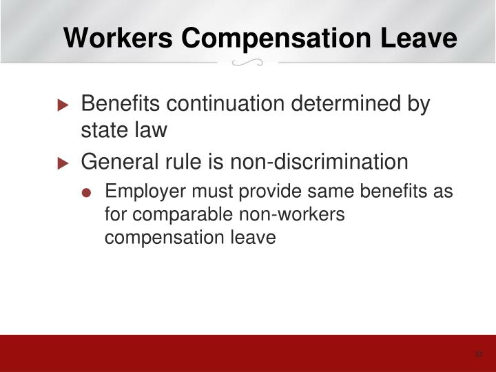 Workers Compensation Leave