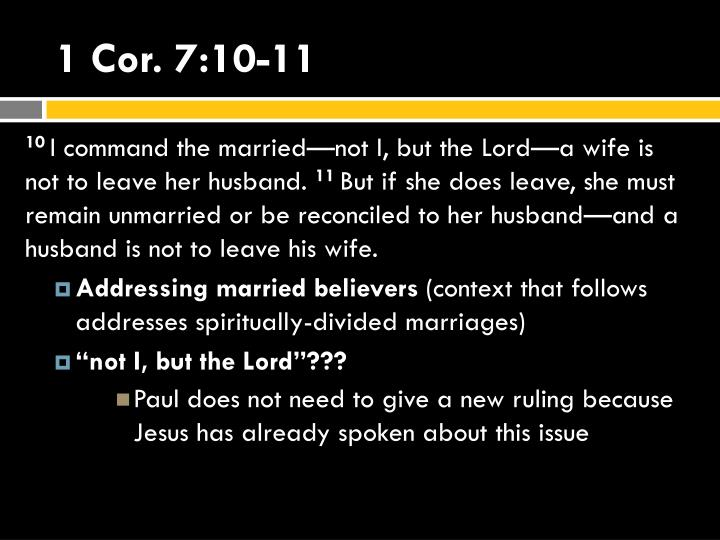 1 Cor. 7:10-11