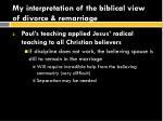 my interpretation of the biblical view of divorce remarriage3