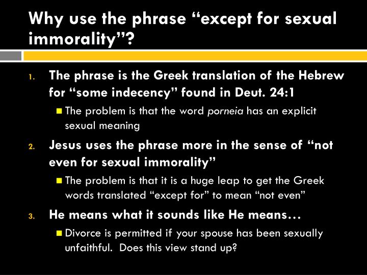 """Why use the phrase """"except for sexual immorality""""?"""