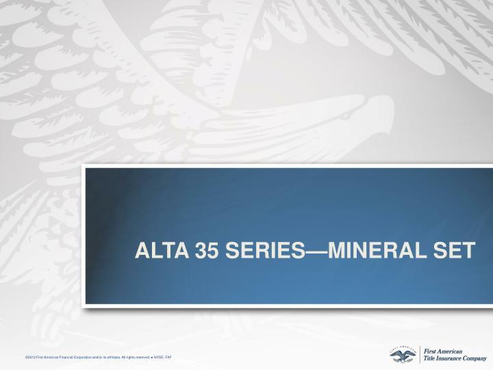 ALTa 35 Series—Mineral Set
