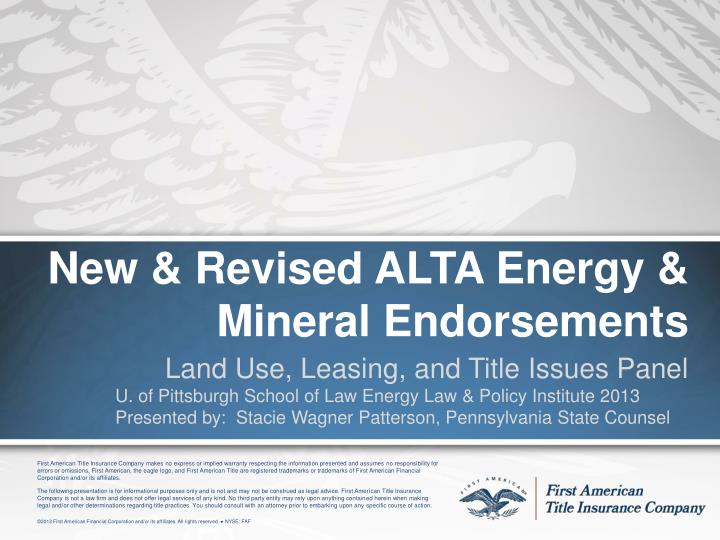 New & Revised ALTA Energy & Mineral Endorsements