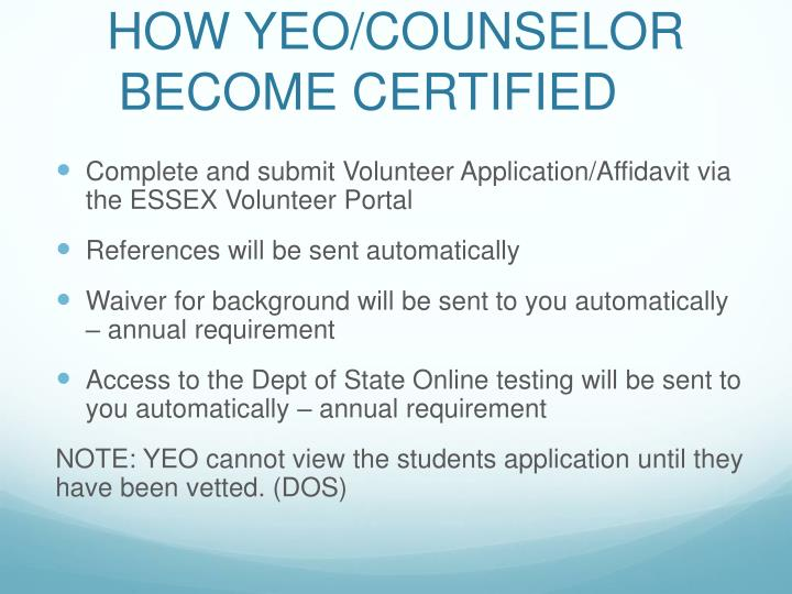 HOW YEO/COUNSELOR BECOME CERTIFIED