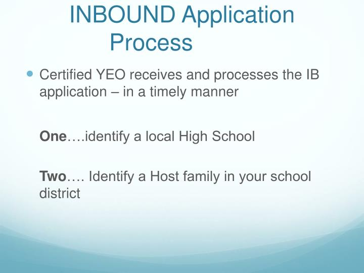 INBOUND Application Process