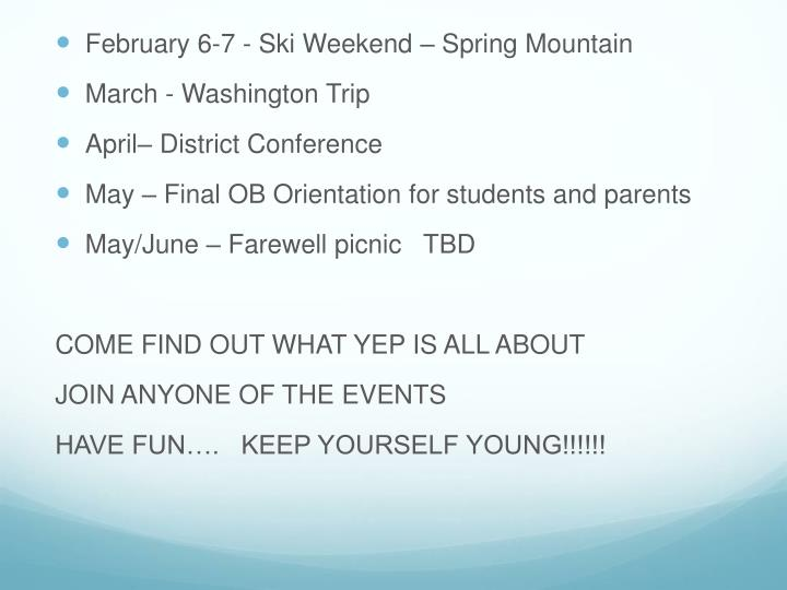 February 6-7 - Ski Weekend – Spring Mountain