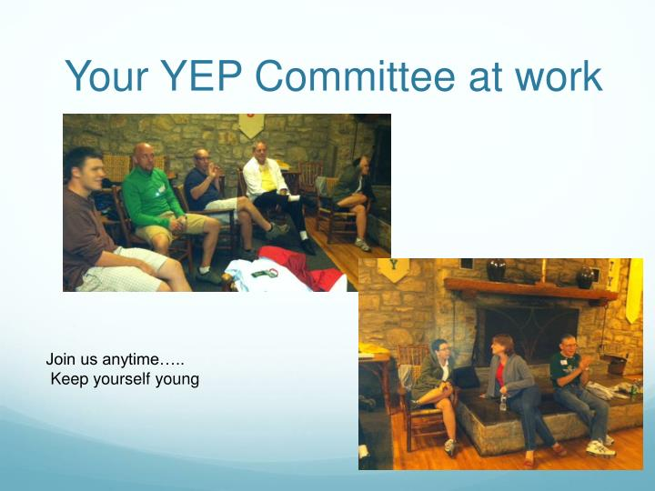 Your YEP Committee at work