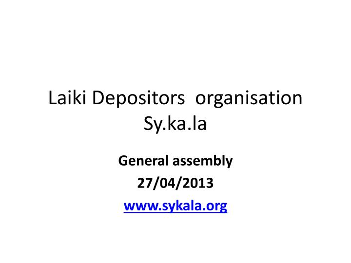 Laiki depositors organisation sy ka la