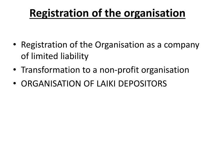 Registration of the organisation