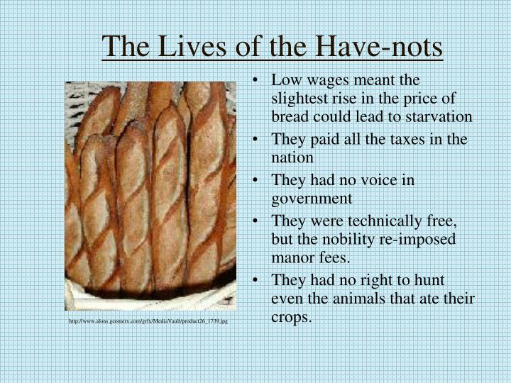 The Lives of the Have-nots