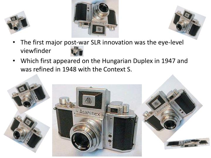 The first major post-war SLR innovation was the eye-level