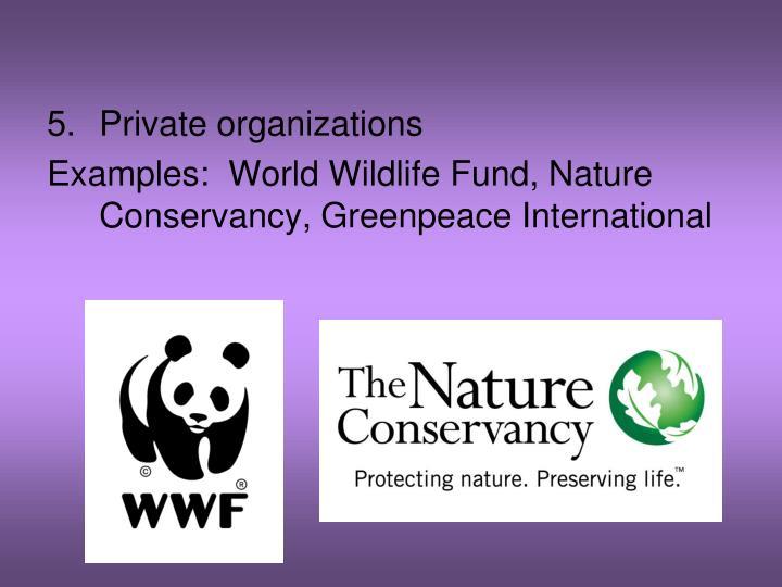 Private organizations