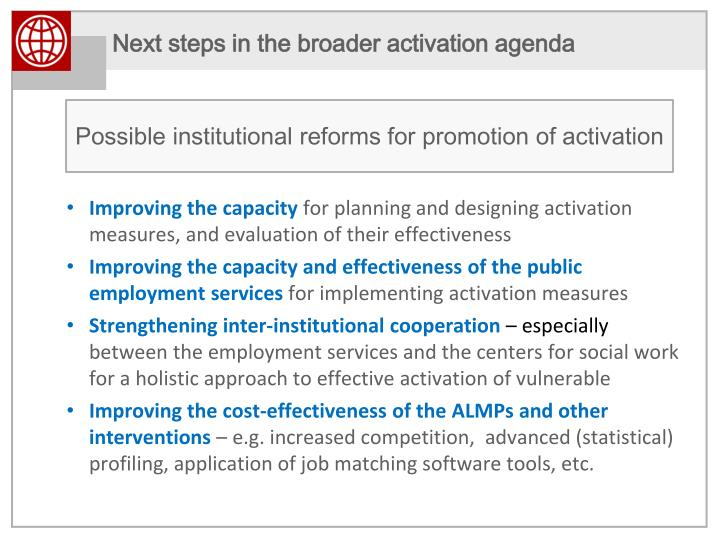 Next steps in the broader activation agenda