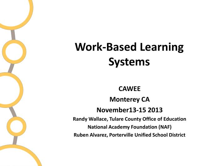 Work based learning systems