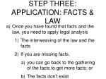 step three application facts law