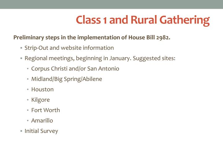 Class 1 and Rural Gathering
