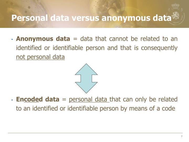 Personal data versus anonymous data