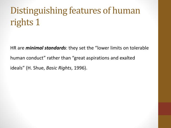 Distinguishing features of human rights 1