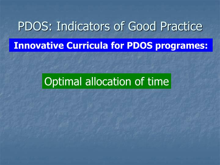 PDOS: Indicators of Good Practice