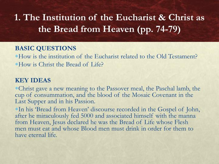 1 the institution of the eucharist christ as the bread from heaven pp 74 791