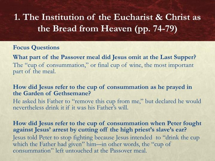 1. The Institution of the Eucharist & Christ as the Bread from Heaven (pp. 74-79)