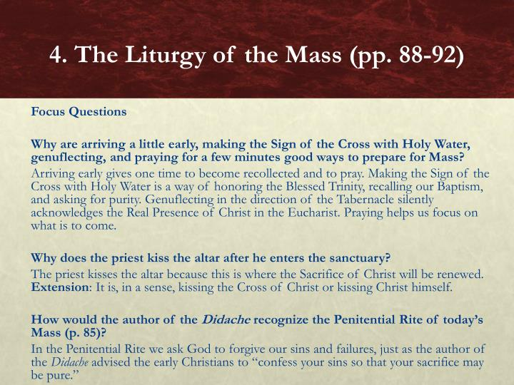 4. The Liturgy of the Mass (pp. 88-92)