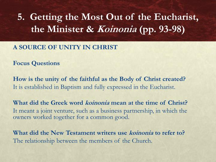 5.  Getting the Most Out of the Eucharist, the Minister &