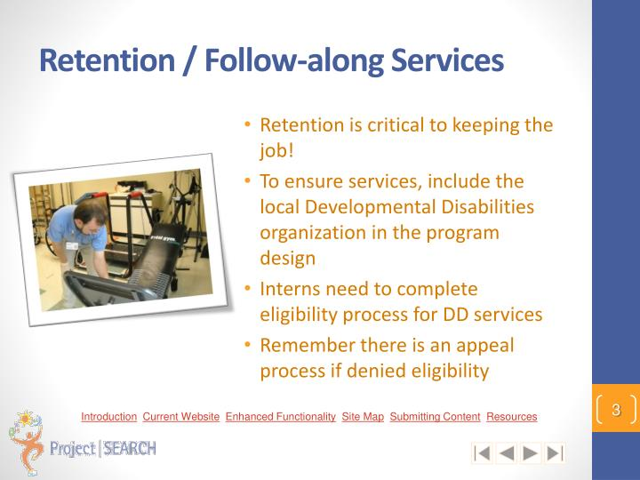 Retention / Follow-along Services