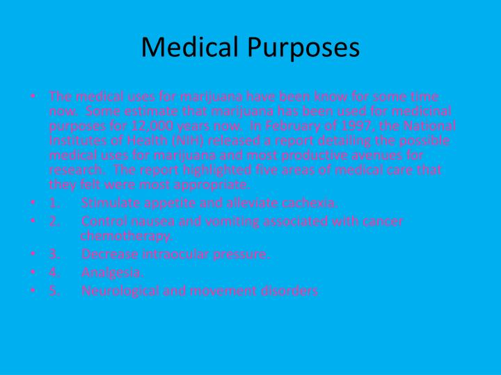 Medical Purposes
