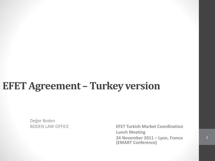 efet agreement turkey version