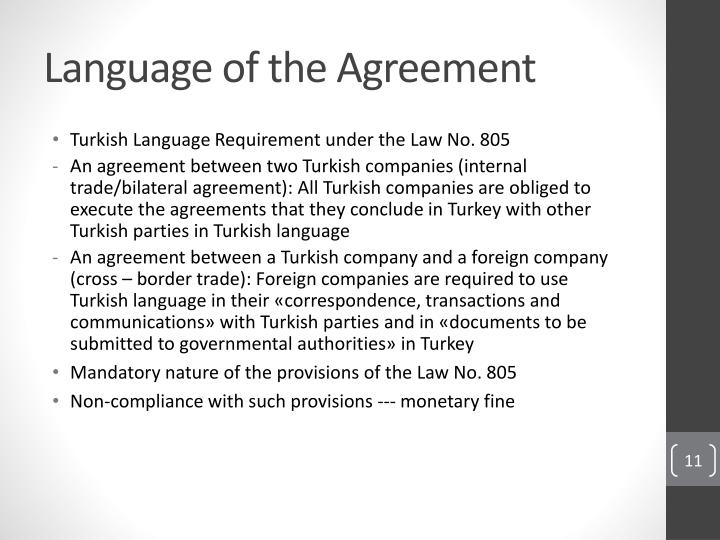 Language of the Agreement