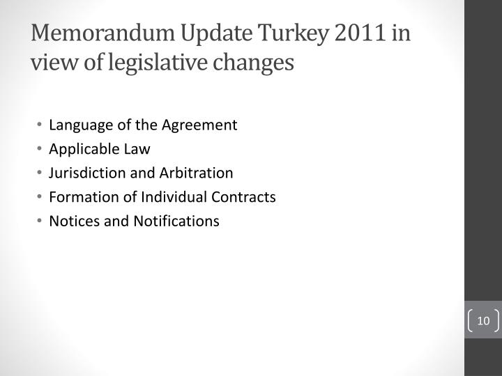 Memorandum Update Turkey 2011 in view of legislative changes