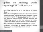 update on training works regarding efet tr version
