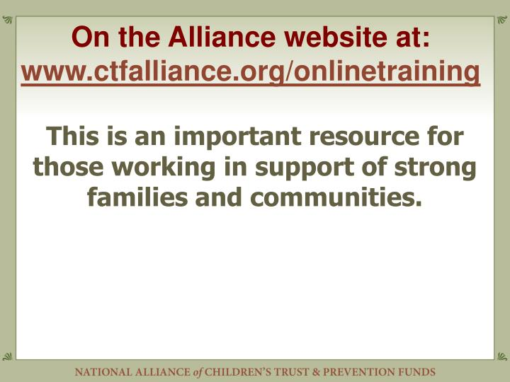 On the Alliance website at: