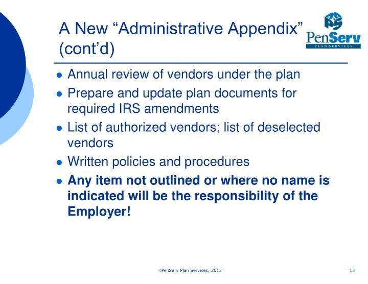 """A New """"Administrative Appendix"""" (cont'd)"""